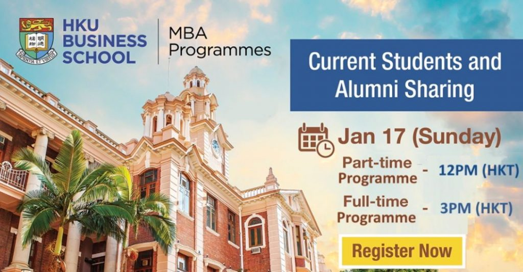 HKU Business School MBA Programme - Current Students and Alumni Sharing